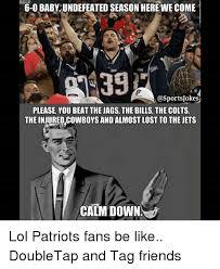 Patriots Fans Memes - 25 best memes about patriots fan patriots fan memes