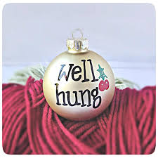 funny christmas ornament naughty husband gift well hung