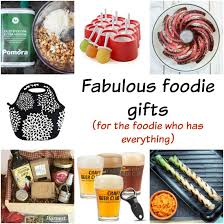 foodie gifts fabulous foodie gifts for the foodie who has everything