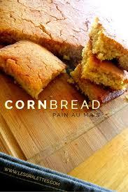 recette traditionnelle cuisine americaine recette traditionnelle cuisine americaine frais recette cornbread