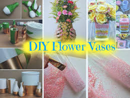 home decor flower 6 beautiful diy vases to decorate your home part 1