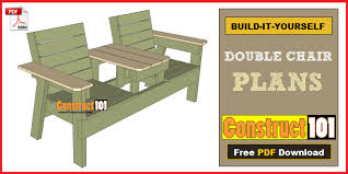 Deck Chair Plans Pdf by Double Chair Bench Plans Step By Step Plans Construct101