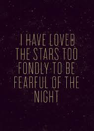 Love And Stars Quotes by Though My Soul May Set In Darkness It Will Rise In Perfect Light