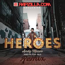 exclusive download andy mineo heroes for sale remix ep