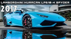 lamborghini huracan price 2017 lamborghini huracan lp610 4 spyder review rendered price