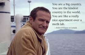 Robin Williams Meme - robin williams on canada from his ama imgur