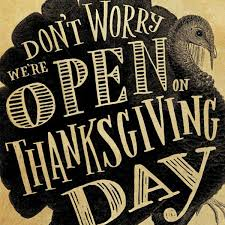 joyce pub on yes we will be open thanksgiving day