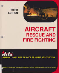 ifsta 3rd edition aircraft rescue and fire fighting arff