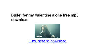 Hit The Floor Bfmv Lyrics - bullet for my valentine alone free mp3 download google docs