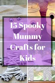 Mummy Crafts For Kids - 15 spooky mummy crafts for kids confessions of a mommyaholic