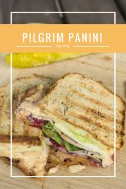pilgrim panini sandwich pickles travel for food and family