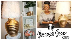 diy chic faux fur gold lamp u0026 shade under 11 home decor