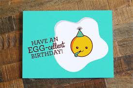 pun birthday card have an egg cellent birthday