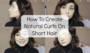 how to create natural looking curls on short hair tutorial youtube
