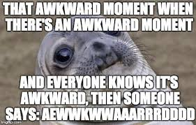 Awkward Moment Meme - 28 memes capturing some of the most hilariously awkward moments in