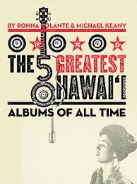hawaiian photo albums the 50 greatest hawai i albums of all time honolulu magazine