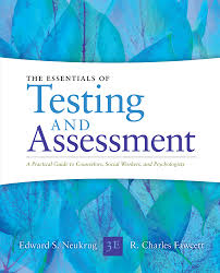 essentials of testing and assessment a practical guide for