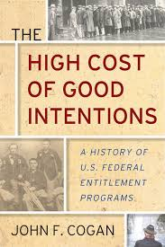 the high cost of intentions a history of u s federal