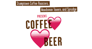 Woodsman Supply Coffee Loves Beer A New Coffee Beer Festival From Stumptown