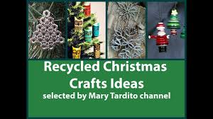 recycled christmas crafts ideas youtube