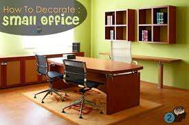 Ideas To Decorate An Office Impressive How To Decorate A Small Office At Work With No Windows
