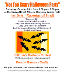 halloween party events not so scary halloween lady lake area chamber of commerce