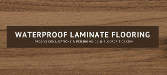 Best Laminate Flooring Brands Waterproof Laminate Flooring Review 2018 Pros Cons Best Brands