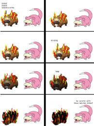 Slowpoke Meme - the doof is on fire slowpoke know your meme