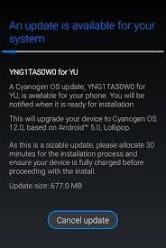 how to update android how to update yu yureka to android 5 0 lollipop cm12