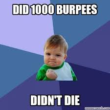 Burpees Meme - we want 1 000 burpees for christmas life thyme crossfit