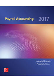 solution manual for payroll accounting 2017 3rd edition by landin