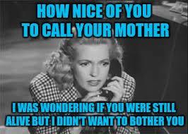 Guilt Meme - your mom s guilt trip imgflip