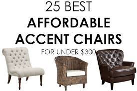Affordable Accent Chair Accent Chairs 300 The Addition To Any Room