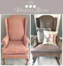 Reupholster Armchair Diy Fawn Over Baby Diy Rustic Reupholstered Wing Back Rocker