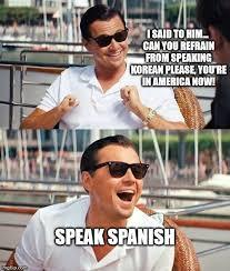 Speak Spanish Meme - leonardo dicaprio wolf of wall street meme imgflip