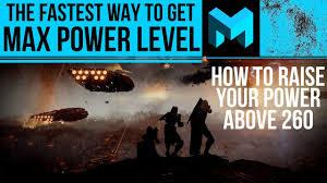 highest light in destiny 2 how to get max power light level fastest destiny 2 youtube