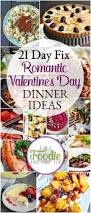 21 day fix romantic dinner ideas for valentine u0027s day the foodie