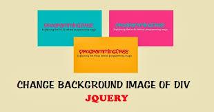 div background url change background image of div using jquery programmingfree