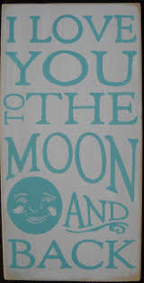 56 best love you to the moon u0026 back images on pinterest to the