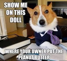 Dog Jokes Meme - peanut butter and dog joke peanut butter dog
