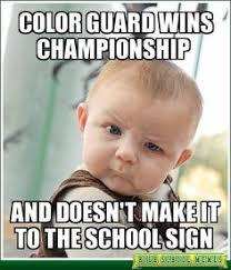Color Guard Memes - color guard memes images u0026 memes pinterest color