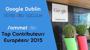 google dublin sommet top contributors 2015 youtube