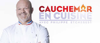 philippe etchebest cauchemar en cuisine cauchemar en cuisine l émission incarnée par philippe etchebest de