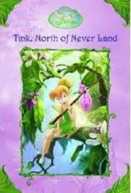 Map Of Neverland Disney Fairies Ch Bk Tink North Of Neverland By Kiki Thorpe