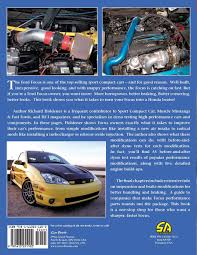 high performance ford focus builder u0027s handbook richard holdener