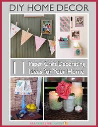 paper craft for home decoration diy home decor 11 paper craft decorating ideas for your home free