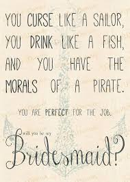 bridesmaid invitation curse like a sailor drink like a fish bridesmaid invitation