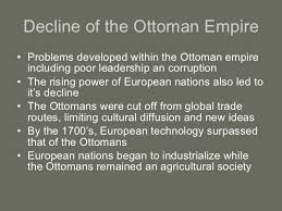 The Decline And Fall Of The Ottoman Empire The Ottoman Empire