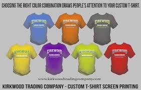 choosing the right custom t shirt color kirkwood trading company
