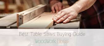 table saw buying guide best table saw 2018 detailed reviews full buying guide